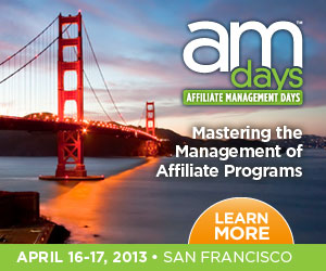 Affiliate Management Days 2013 San Francisco