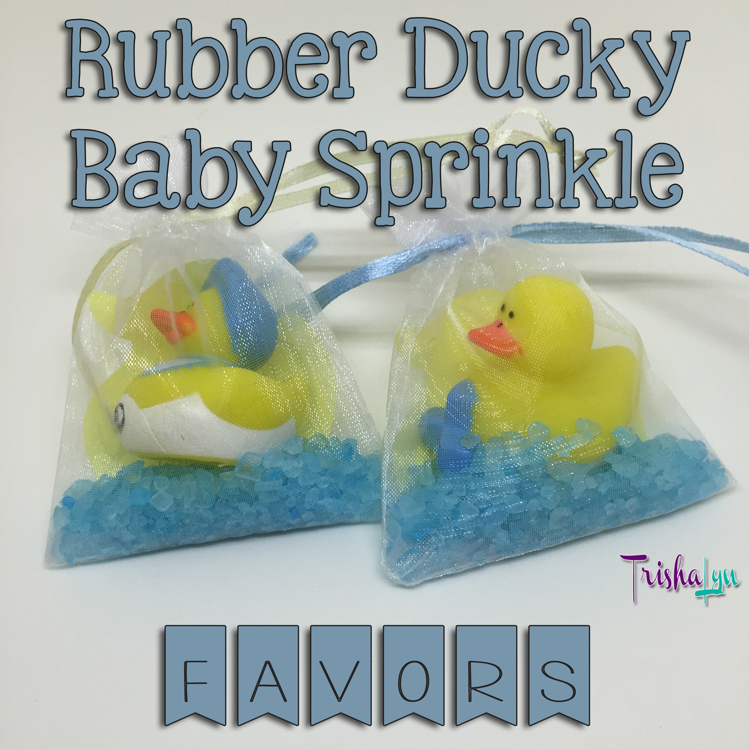 Rubber Ducky Baby Shower The Favors TrishaLyn